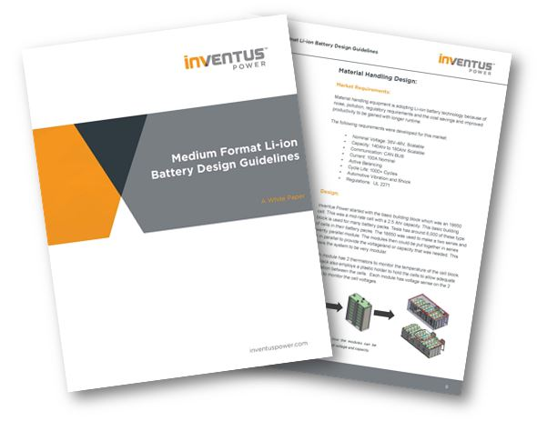 White Paper: Medium Format Li-Ion Battery Design Guidelines - Inventus