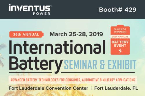 International Battery Seminar - Inventus Power - Booth #429